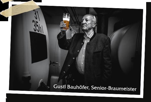 Gustl Bauhöfer, Senior-Braumeister